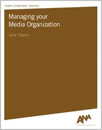 Managing Your Media Organization
